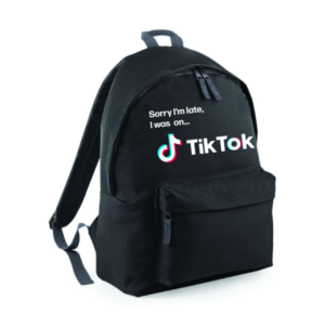 Sorry I'm Late..I was on Tik Tok backpack